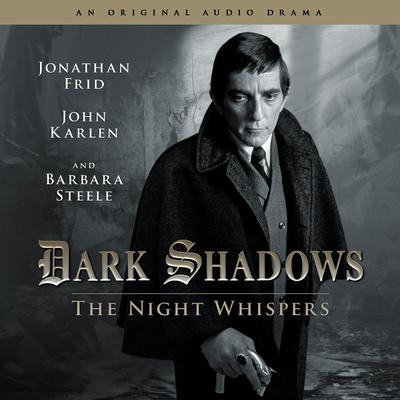 Dark Shadows - The Night Whispers by Stuart Manning audiobook