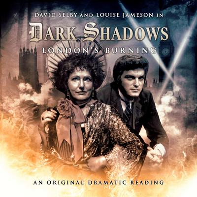 Dark Shadows - London's Burning by Joseph Lidster audiobook