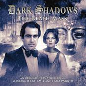 Dark Shadows - The Death Mask by  Mark Thomas Passmore audiobook