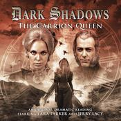 Dark Shadows: The Carrion Queen by  Lizzie Hopley audiobook