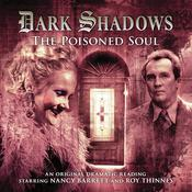 Dark Shadows - The Poisoned Soul by  James Goss audiobook