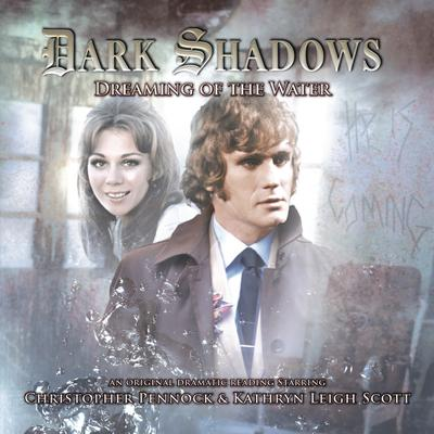 Dark Shadows - Dreaming of the Water by Kymberly Ashman audiobook