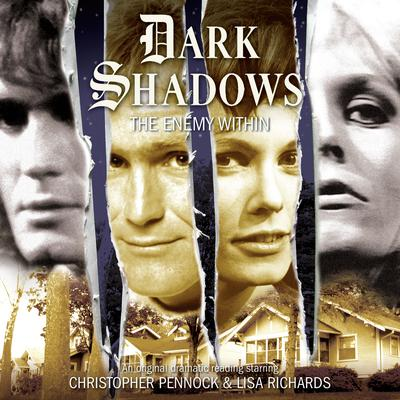 Dark Shadows - The Enemy Within by Will Howells audiobook