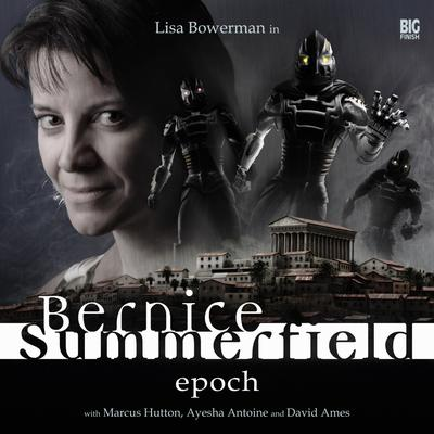 Bernice Summerfield - Epoch by Mark Wright audiobook