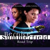 Bernice Summerfield - Road Trip by  Simon Barnard audiobook