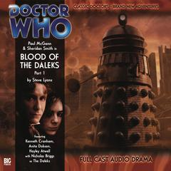 Doctor Who - The 8th Doctor Adventures 1.1 Blood of the Daleks Part 1 by Steve Lyons audiobook