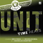 UNIT 1.1 Time Heals by  Claire Bartlett audiobook