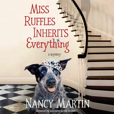 Miss Ruffles Inherits Everything by Nancy Martin audiobook
