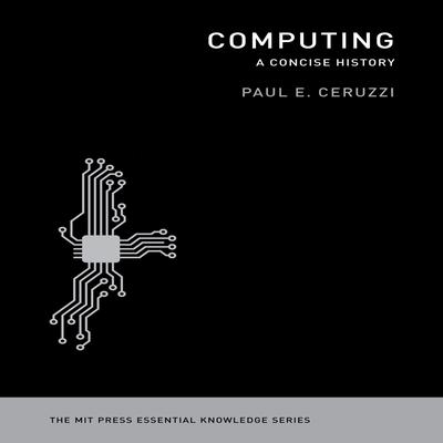 Computing by Paul E. Ceruzzi audiobook