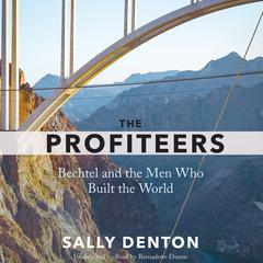 The Profiteers by Sally Denton audiobook
