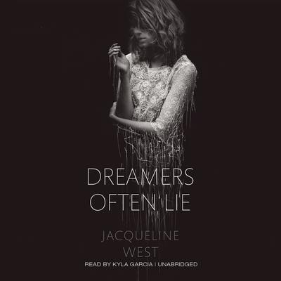 Dreamers Often Lie by Jacqueline West audiobook