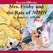 Mrs. Frisby and the Rats of NIMH by  Robert O'Brien audiobook