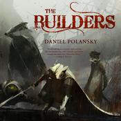The Builders by  Daniel Polansky audiobook