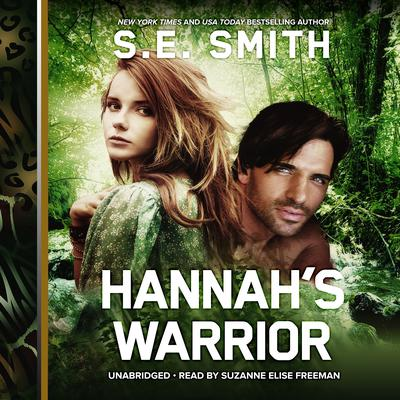 Hannah's Warrior by S.E. Smith audiobook