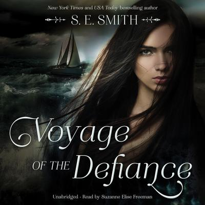 Voyage of the Defiance by S.E. Smith audiobook