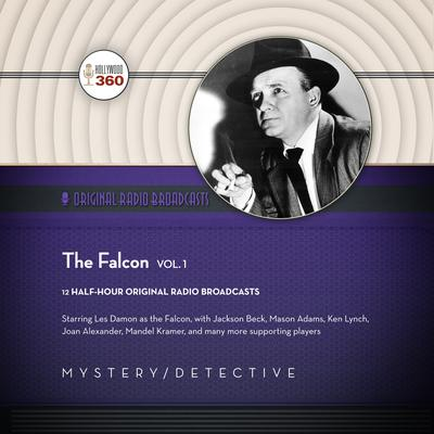 The Falcon, Vol. 1 by Hollywood 360 audiobook
