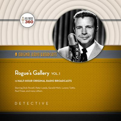 Rogue's Gallery, Vol. 1 by Hollywood 360 audiobook
