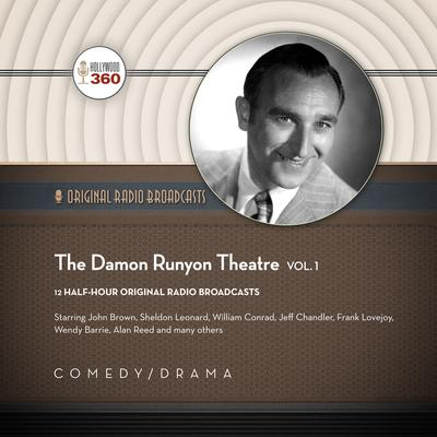 The Damon Runyon Theatre, Vol. 1 by Hollywood 360 audiobook