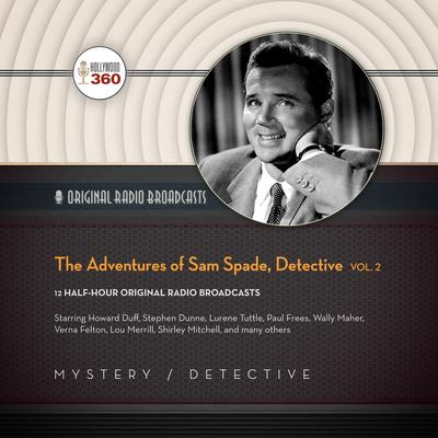 The Adventures of Sam Spade, Detective, Vol. 2  by Hollywood 360 audiobook