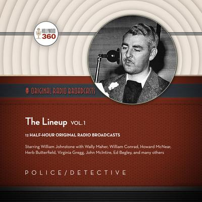 The Lineup, Vol. 1 by Hollywood 360 audiobook