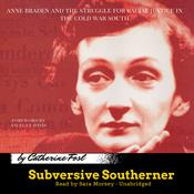 Subversive Southerner by  Catherine Fosl audiobook