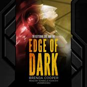 Edge of Dark by  Brenda Cooper audiobook