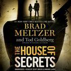 The House of Secrets by Brad Meltzer, Tod Goldberg