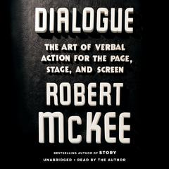 Dialogue by Robert McKee audiobook