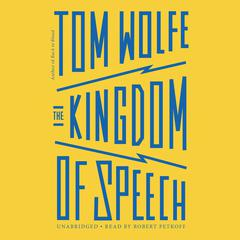 The Kingdom of Speech by Tom Wolfe audiobook