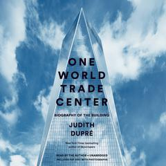 One World Trade Center by Judith Dupré audiobook