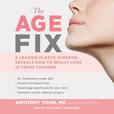 The Age Fix by Anthony Youn audiobook