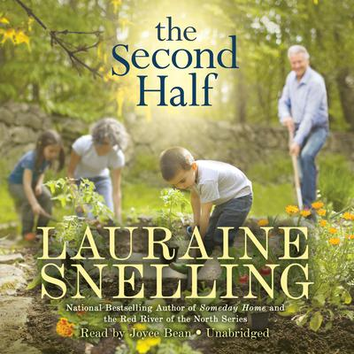 The Second Half by Lauraine Snelling audiobook