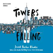 Towers Falling by  Jewell Parker Rhodes audiobook