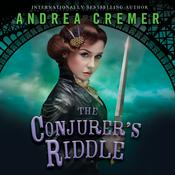 The Conjurer's Riddle by  Andrea Cremer audiobook