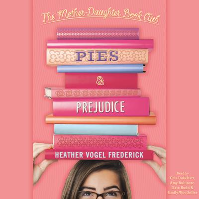 Pies & Prejudice by Heather Vogel Frederick audiobook