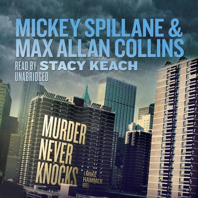 Murder Never Knocks by Mickey Spillane audiobook