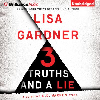 3 Truths and a Lie by Lisa Gardner audiobook