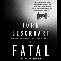 Fatal by John Lescroart audiobook