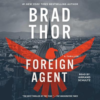 Foreign Agent by Brad Thor audiobook