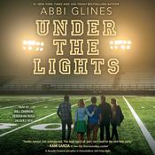 Under the Lights by  Abbi Glines audiobook
