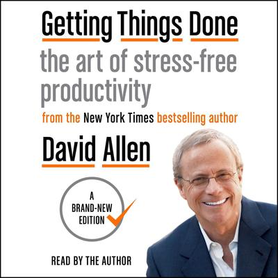Getting Things Done by David Allen audiobook