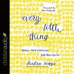 Every Little Thing by Deidra Riggs audiobook