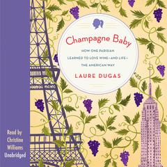 Champagne Baby by Laure Dugas audiobook