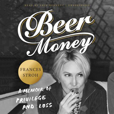 Beer Money by Frances Stroh audiobook