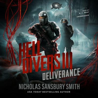 Hell Divers III: Deliverance by Nicholas Sansbury Smith audiobook