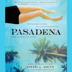 Pasadena by Sherri L. Smith audiobook
