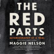 The Red Parts by  Maggie Nelson audiobook