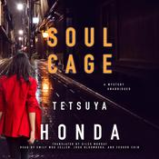 Soul Cage by  Tetsuya Honda audiobook