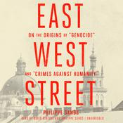 East West Street by  Philippe Sands audiobook