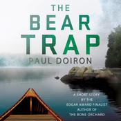 The Bear Trap by  Paul Doiron audiobook